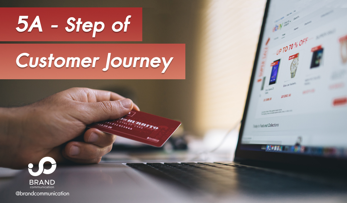 5A – Step of Customer Journey